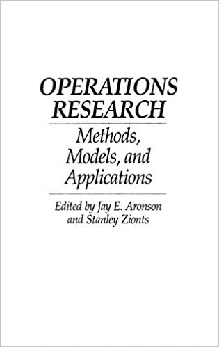 Operations Research: Methods, Models, and Applications Paperback