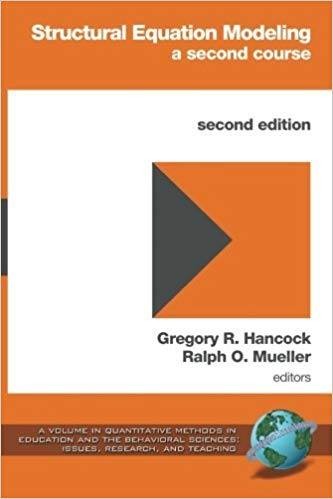 Structural Equation Modeling: A Second Course (2nd ed.) Paperback