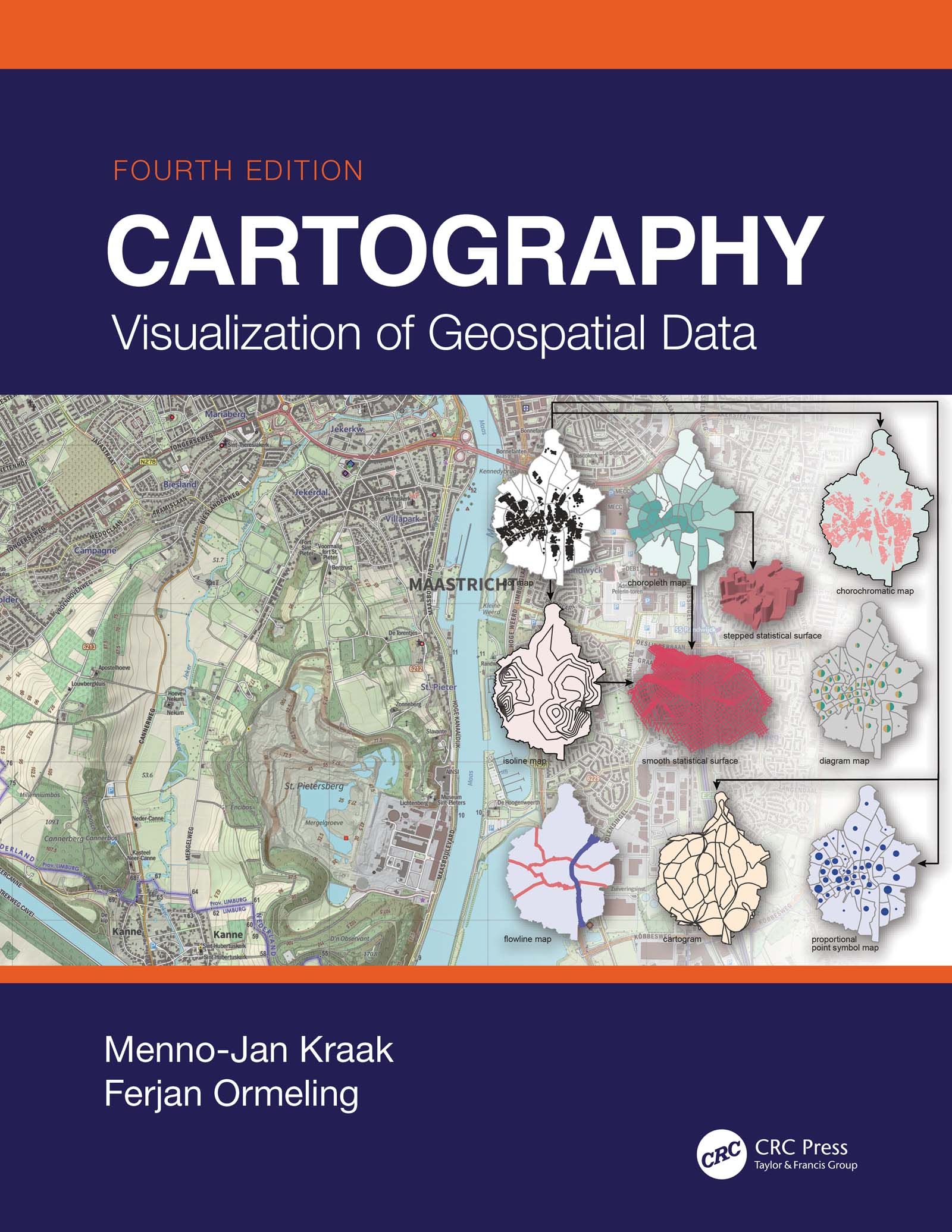 Cartography Visualization of Geospatial Data, Fourth Edition Hardcover