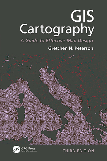 GIS Cartography A Guide to Effective Map Design, Third Edition Hardcover
