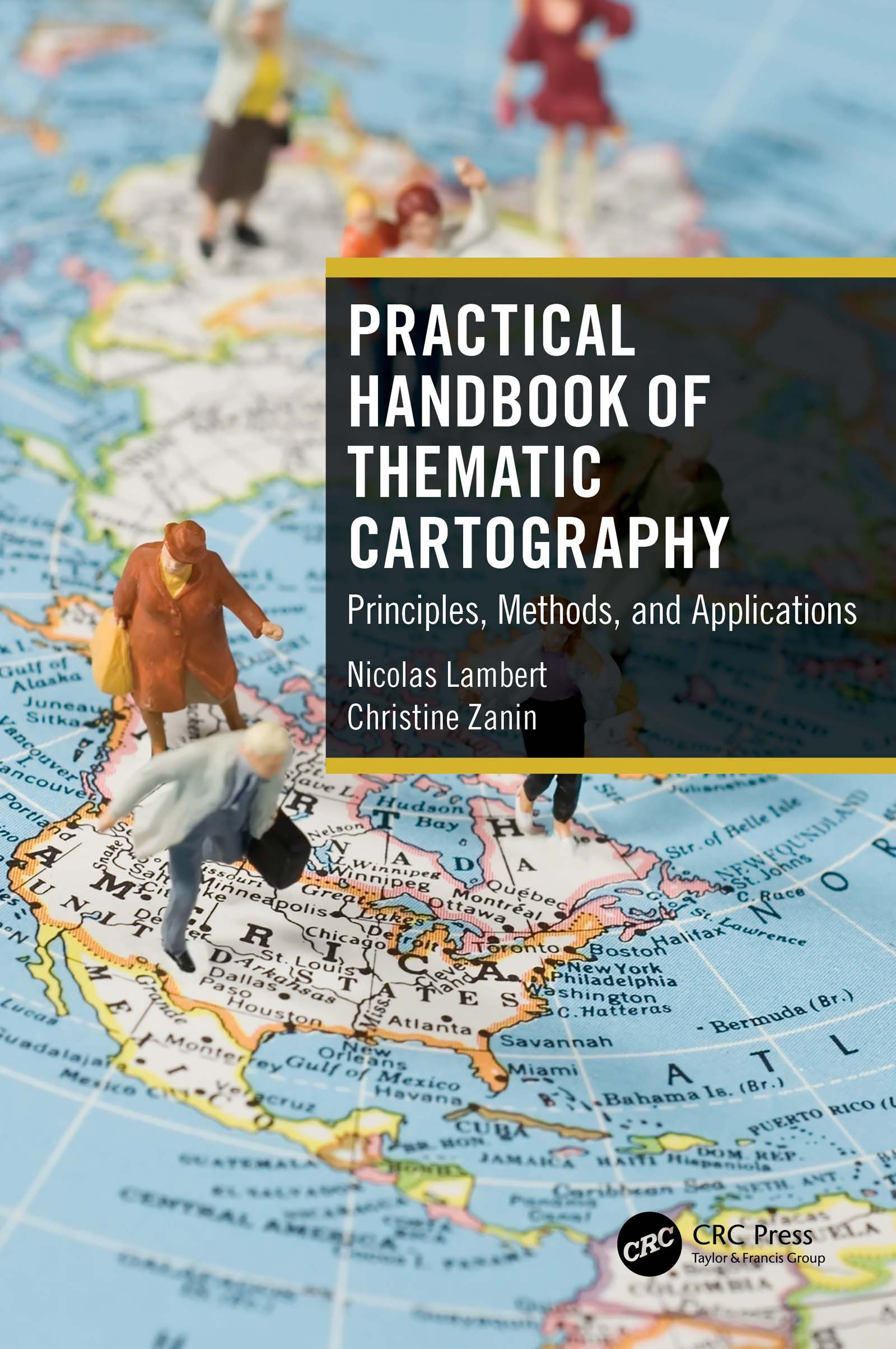 Practical Handbook of Thematic Cartography Principles, Methods, and Applications Hardcover
