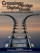 Crossing the Bridge of the Digital Divide: A Walk with Global Leaders Paperback
