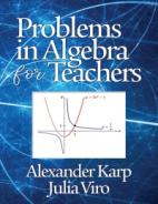 Problems in Algebra for Teachers Paperback