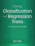 Using Classification and Regression Trees: A Practical Primer Paperback