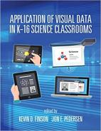 Application of Visual Data in K-16 Science Classrooms Paperback