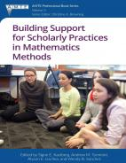 Building Support for Scholarly Practices in Mathematics Methods Paperback