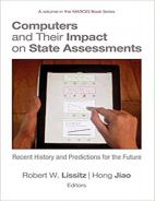 Computers and Their Impact on State Assessments: Recent History and Predictions for the Future Paperback