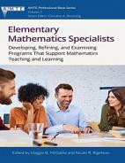 Elementary Mathematics Specialists: Developing, Refining, and Examining Programs That Support Mathematics Teaching and Learning Paperback