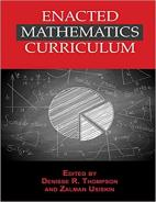 Enacted Mathematics Curriculum: A Conceptual Framework and Research Needs Paperback