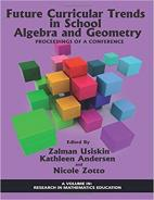 Future Curricular Trends in School Algebra And Geometry: Proceedings of A Conference Hardcover