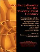 Interdisciplinarity for the 21st Century: Proceedings of the 3rd International Symposium on Mathematics and its connections to the Arts and Sciences, Moncton 2009 Hardcover