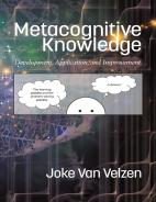 Metacognitive Knowledge: Development, Application, and Improvement Hardcover