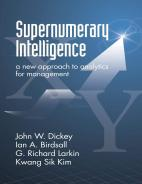 Supernumerary Intelligence: A New Approach to Analytics for Management Paperback