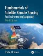 Fundamentals of Satellite Remote Sensing An Environmental Approach, Third Edition Hardcover