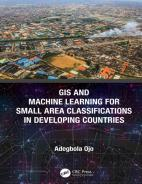 GIS and Machine Learning for Small Area Classifications in Developing Countries Hardcover