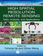 High Spatial Resolution Remote Sensing Data, Analysis, and Applications Hardcover