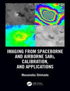 Imaging from Spaceborne and Airborne SARs, Calibration, and Applications Hardcover