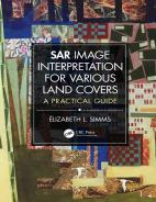 SAR Image Interpretation for Various Land Covers A Practical Guide Hardcover