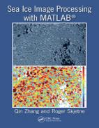 Sea Ice Image Processing with MATLAB® Hardcover