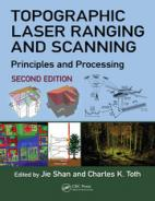 Topographic Laser Ranging and Scanning Principles and Processing, Second Edition Hardcover